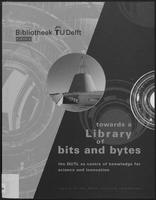 Towards a Library of bits and bytes; the DUTL as centre of knowledge for science and innovation