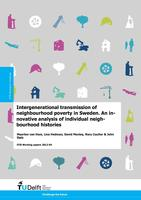 Intergenerational transmission of neighbourhood poverty in Sweden: An innovative analysis of individual neighbourhood histories