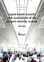 Agent-based security risk assessment of the airport security system