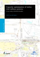 Capacity optimization of an industrial site freight railway system a case study at Tata Steel IJmuiden