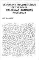 Design and implementation of the Delft molecular-dynamics processor