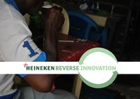 Heineken Reverse Innovation: Innovating for and from emerging markets. Revealing market opportunities in developed countries