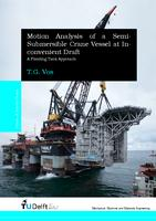 Motion analysis of a Semi-Submersible Crane Vessel at Inconvenient Draft: A flooding Tank approach