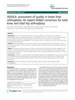 AQUILA: Assessment of quality in lower limb arthroplasty. An expert Delphi consensus for total knee and total hip arthroplasty