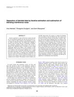 Separation of blended data by iterative estimation and subtraction of blending interference noise