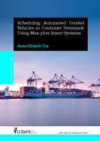 Scheduling Automated Guided Vehicles in Container Terminals Using Max-plus-linear Systems