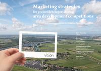 Marketing strategies for project developers during area development competitions and recommendations for initiating future competitions