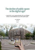 The decline of public space in the digital age?