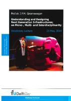 Understanding and designing next generation infrastructures; on mono-, multi- and interdisciplinarity