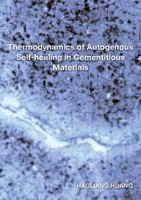 Thermodynamics of Autogenous Self-healing in Cementitious Materials