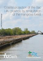 Coastal protection of the Bạc Liêu province by rehabilitation of the mangrove forest