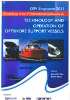 Contents of the Proceedings of the 4th International Conference on Technology and Operation of Offshore Support Vessels, OSV Singapore 2011