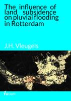 The influence of land subsidence on pluvial flooding in Rotterdam