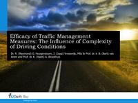 Efficacy of traffic management measures: The influence of complexity of driving conditions