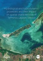 Hydrological and hydrodynamic processes and their impact on spatial characteristics of Terminos Lagoon, Mexico