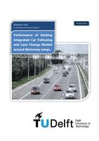 Performance of Existing Integrated Car Following and Lane Change Models around Motorway ramps