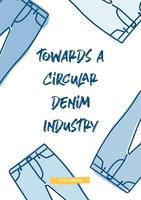 Accelerating the transition towards a Circular Denim Industry