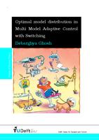 Optimal model distribution in multi model adaptive control with switching