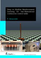 Deep vs Shallow Reinforcement Learning for low dimensional continuous control tasks
