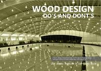 Wood design: Do's and dont's