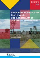 Evaluation of innovative land tools in sub-Saharan Africa: Three cases from a peri-urban context