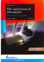 The sweetness of discomfort: Designing the journey