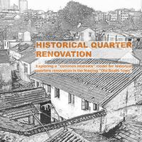 Historical Quarter Renovation: Exploring a