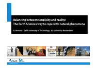Balancing between simplicity and reality: The Earth Sciences way to cope with natural phenomena