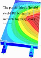 The possibilities of Hybrid steel-FRP bridges in movable highway spans
