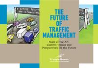 The future of traffic management: State of the art, current trends and perspectives for the future