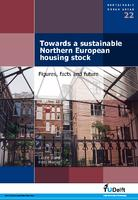Towards a sustainable Northern European housing stock: Figures, facts and future