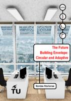 The Future Building Envelope: Circular and Adaptive