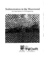 Sedimentation in the Maasmond: Non-linear statistics in Civil Engineering