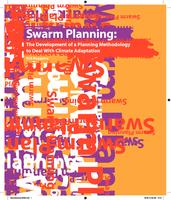 Swarm Planning: The Development of a Spatial Planning Methodology to Deal with Climate Adaptation