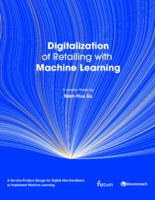 Digitalization of Retailing with Machine Learning