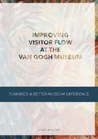 Improving visitor flow at the Van Gogh Museum