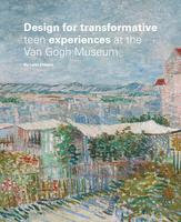 Design for transformative teen experiences at the Van Gogh Museum
