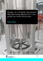 Design of a Scalable Automated Manufacturing Method for Composite Iso-truss Structures