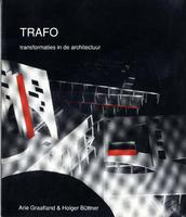 Trafo: Transformaties in de architectuur