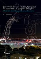 Tailored SID & Profile Allocation for Amsterdam Airport Schiphol