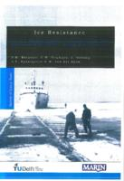 Ice Resistance - On the Measurements of Submersion Ice Resistance of Ships, using Artificial Ice
