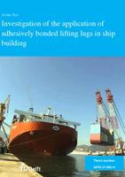Investigation of the Application of adhesively bonded lifting lugs in ship building