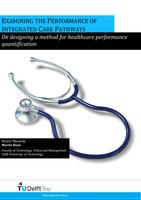 Examining the performance of integrated care pathways: On designing a method for healthcare performance quantification