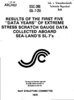 Results of the first five data years of extreme stress scratch gauge data collected aboard Sea Land's SL-7's