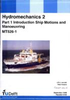 Ship Hydromechanics, Part 1: Introduction. College MT511d4, Golven, Bewegingen en Sturen, deel 1: inleiding