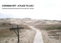 Curonian Spit - a place to live!
