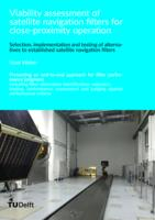 Viability assessment of satellite navigation filters for close-proximity operation