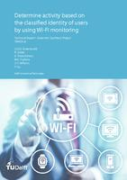 Determine activity based on the classified identity of users by using Wi-Fi monitoring