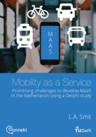 Prioritising challenges to develop Mobility as a Service in the Netherlands using a Delphi study