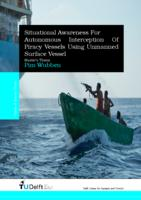 Situational Awareness for Autonomous Interception Of Piracy Vessels Using Unmanned Surface Vessel